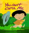 You Can't Catch Me - Charlotte Lackner Doyle, Rosanne Litzinger