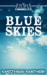 Blue Skies - Matthew Mather