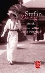 Amok (suivi de Lettre d'une inconnue) - Stefan Zweig