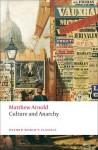 Culture and Anarchy - Matthew Arnold, Jane Garnett