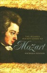 The Pegasus Pocket Guide to Mozart - Nicholas Kenyon