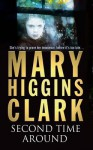 Second Time Around - Mary Higgins Clark
