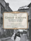 The Great Escape: Nine Jews Who Fled Hitler and Changed the World (MP3 Book) - Kati Marton, Anna Fields
