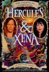 Hercules & Xena: The Unofficial Companion - James Van Hise