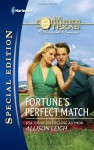 Fortune's Perfect Match - Allison Leigh