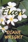 Elan - Diane Wright