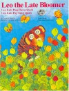 Leo the Late Bloomer - Robert Kraus, José Aruego