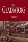 The Gladiators - Fik Meijer