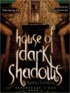 House of Dark Shadows (Dreamhouse Kings #1) - Robert Liparulo, Joshua Swanson