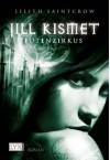 Jill Kismet - Totenzirkus - Lilith Saintcrow