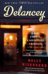Delancey: A Man, a Woman, a Restaurant, a Marriage by Wizenberg, Molly (2014) Hardcover - Molly Wizenberg