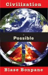 Civilization is Possible - Blase Bonpane