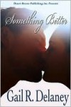 Something Better - Gail R. Delaney