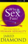 Why Is Sex Fun?: Evolution of Human Sexuality (Science Masters) - Jared Diamond