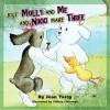 Just Molly and Me and Nikki Make Three - Jean Tarsy, Tiffany LaGrange