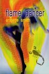 Flame Dancer - Annette Smith
