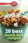 Betty Crocker 20 Best Snack Mix Recipes - Betty Crocker