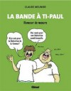 La bande à ti-Paul - Claude Meunier