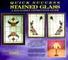 Quick Success Stained Glass: A Beginner's Instruction Guide - Randy A. Wardell, Judy Wardell Halliday