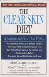 The Clear Skin Diet - Alan C. Logan