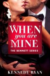 When You Are Mine - Kennedy Ryan