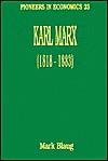 Karl Marx (Pioneers in Economics, No 23) - Mark Blaug