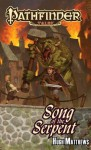 Song of the Serpent - Hugh L. Matthews, Erik Mona, Christopher Paul Carey