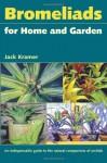 Bromeliads for Home and Garden - Jack Kramer