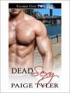 Dead Sexy - Paige Tyler