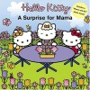 Hello Kitty: A Surprise for Mama - Ellen Weiss, Jean Hirashima