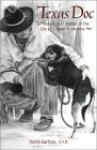 Texas Doc: More Critter Stories in the Life of a Town 'n Country Vet - David Carlton