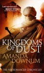 Kingdoms of Dust - Amanda Downum
