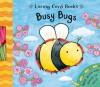 Busy Bugs - Christiane Engel, Caroline Davis