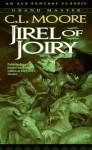 Jirel of Joiry - C.L. Moore