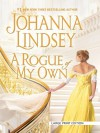 A Rogue of My Own - Johanna Lindsey, Johanna Lindsay