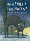 Who Stole Halloween? - Martha Freeman