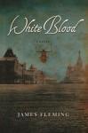 White Blood - James Fleming