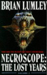 Necroscope: The Lost Years - Brian Lumley