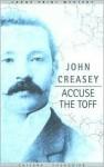 Accuse the Toff - John Creasey