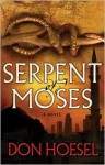 Serpent of Moses - Don Hoesel