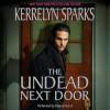 The Undead Next Door (Audio) - Kerrelyn Sparks, Deanna Hurst
