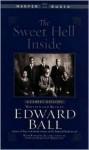 The Sweet Hell Inside: The Sweet Hell Inside - Edwina Harleston Whitlock, Edward Ball