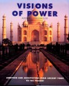 Visions of Power: Architecture and Ambition from Ancient Times to the Present - Adrian Tinniswood