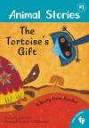 The Tortoise's Gift: A Story from Zambia - Lari Don, Melanie Williams