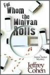 For Whom the Minivan Rolls - Jeffrey Cohen