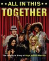 "All in This Together: The Unofficial Story of ""High School Musical"" - Scott Thomas"