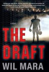 The Draft - Wil Mara