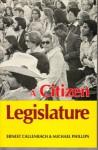 A Citizen Legislature - Ernest Callenbach, Michael Phillips