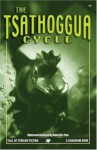 The Tsathoggua Cycle: Terror Tales of the Toad God (Call of Cthulhu Fiction) - Clark Ashton Smith, Robert M. Price