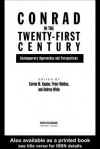 Conrad in the Twenty-First Century: Contemporary Approaches and Perspectives - Carola Kaplan, Peter Mallios, Andrea White